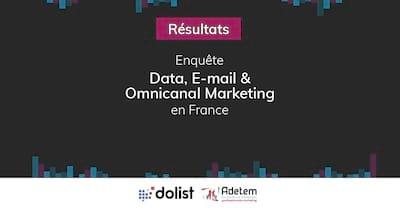 Découvrez les pratiques des entreprises françaises en data, e-mail et marketing omnicanal