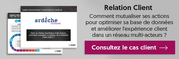 Cas client ADT Ardèche