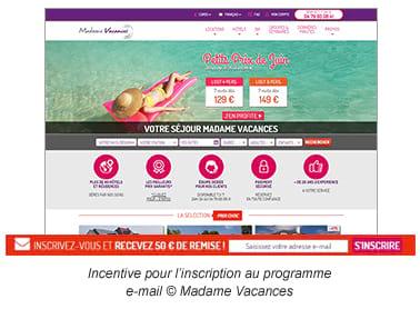 Incentive pour l'inscription au programme e-mail © Madame Vacances