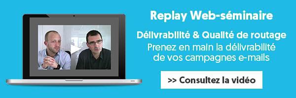 Replay webinar délivrabilité & qualité de routage