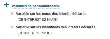 Plateforme Dolist-V8 : les intérêts déclarés sont désormais des variables de personnalisation