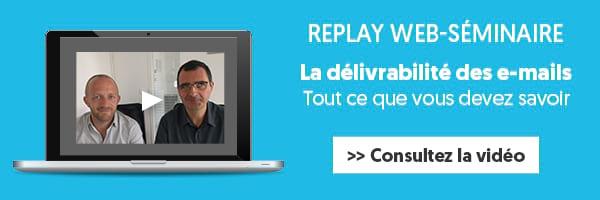 replay web-séminaire délivrabilité e-mail