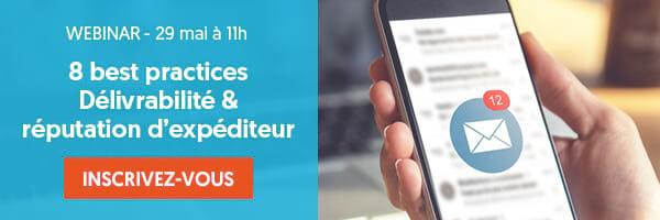 Webinar 8 best practices délivrabilité & Réputation d'expéditeur