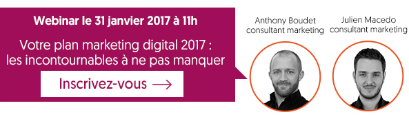 Webinar Votre plan marketing Digital 2017
