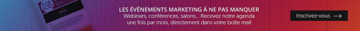 Les événements Marketing à ne pas manquer