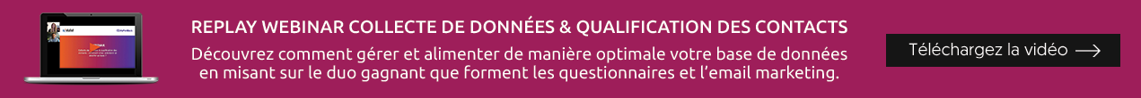 Replay webinar : Collecte de données & Qualification des contacts