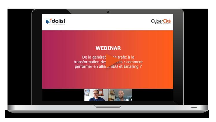 Webinar Dolist & CyberCité Génération de trafic & Transformation des contacts