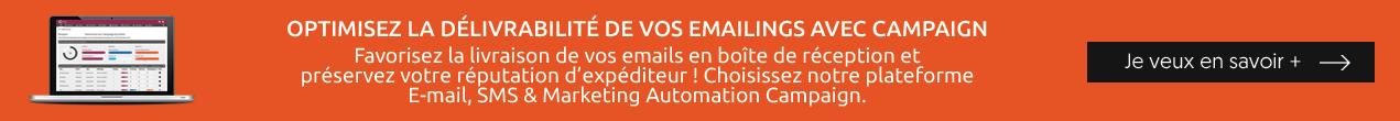 Optimisez la délivrabilité de vos emailings avec Campaign